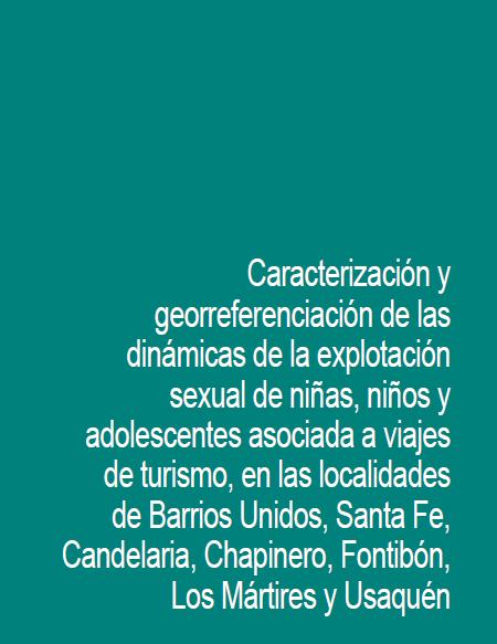 Caracterización y georreferenciación de las dinámicas de la explotación sexual de NNA asociada a viajes de turismo