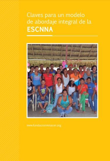 Claves para un modelo de abordaje integral de la ESCNNA